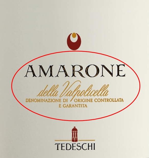 Ищите на этикетке: Amarone della Valpolicella DOCG