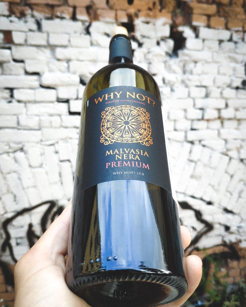 Обзор вина Why Not? Premium Malvasia Nera