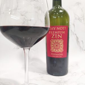 Why Not? Premium Zin, 2015